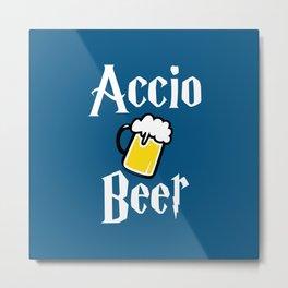 Accio Beer Metal Print