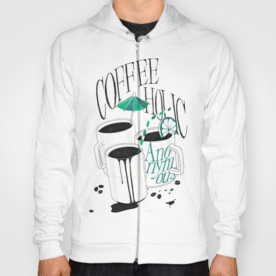 Us And Them: Coffeeholic Anonymous. Hoody