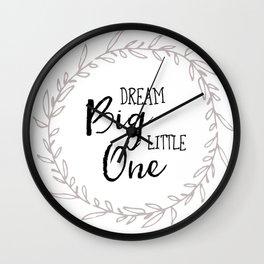 Dream Big Little One Nursery Print Wall Clock