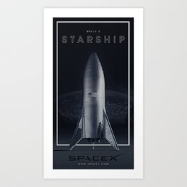 SpaceX / The Starship Art Print