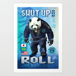 Shut Up and Roll Panda Art Print