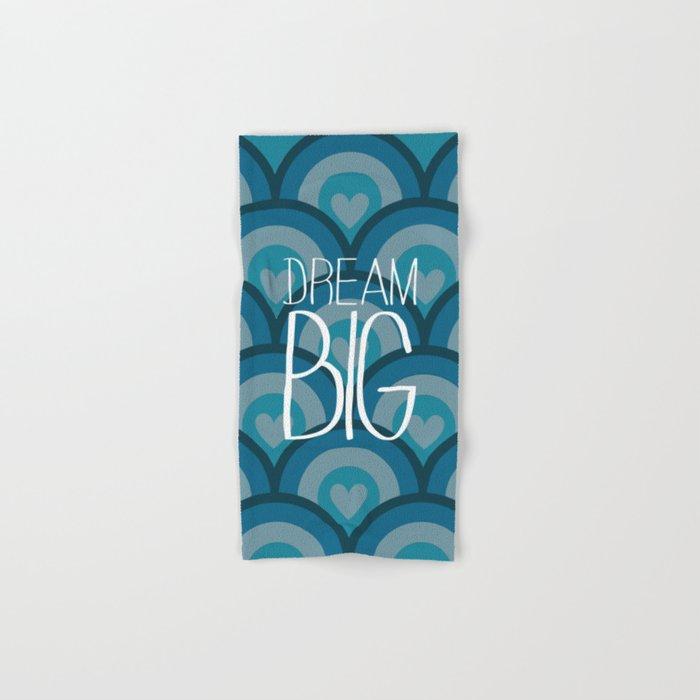 Dream BIG Hand & Bath Towel