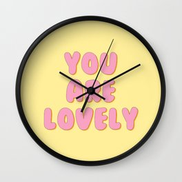'You Are Lovely' Bubble Gum Font Wall Clock