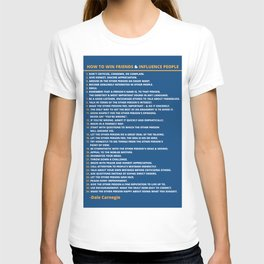 Dale Carnegie How to Win Friends and Influence People Quote Poster T-shirt