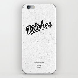 Bitches Typography iPhone Skin
