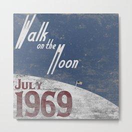 Walk on the Moon Metal Print