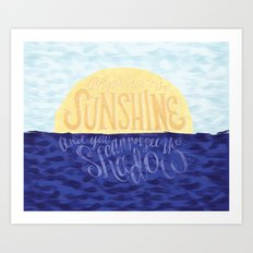 Face the Sunshine Art Print