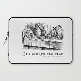 It's always tea time Laptop Sleeve