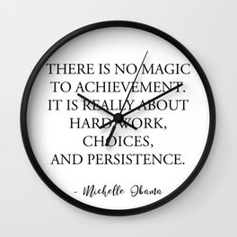 There is no magic to achievement Wall Clock