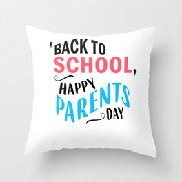 Funny Back to School art for Mom, Dad & Parents Light Throw Pillow