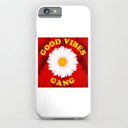 Good Vibes Gang iPhone Case