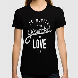 Be Rooted | We Who Wander Threads T-shirt