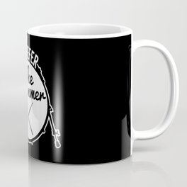 I Prefer The Drummer | Music Bands Coffee Mug