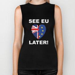 See EU Later! Biker Tank