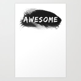 Awesome Art Print