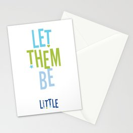 Let them be little Stationery Cards
