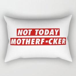 Not Today Mofo Rectangular Pillow