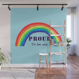 Proud to be me Wall Mural