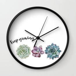 Keep growing - watercolor succulents Wall Clock