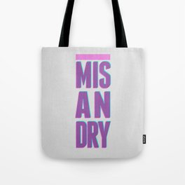 Misandry Tote Bag