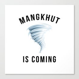 MANGKHUT IS COMING Canvas Print