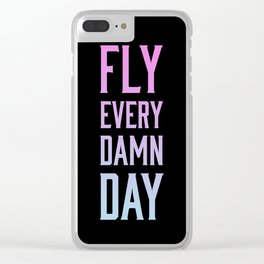 fly every damn day // black & pink & blue Clear iPhone Case