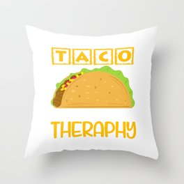 """""""Taco Is Cheaper Than Therapy"""" Perfect Gift For Any Tacos Lovers T-shirt Design Vegetables Meat Throw Pillow"""