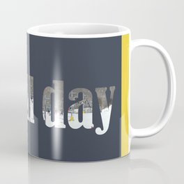 ski all day Coffee Mug