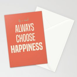 Always choose happiness, positive quote, inspirational, happy life, lettering art Stationery Cards