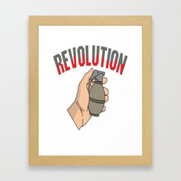 This is the awesome revolutionary Tshirt Those who make peaceful revolution THE REVOLUTION FIST Framed Art Print