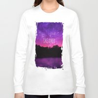 dreamer Long Sleeve T-shirts featuring Dreamer by Berberism Lifestyle