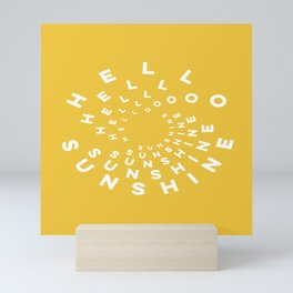 Hello Sunshine #minimal #typography #summervibes Mini Art Print