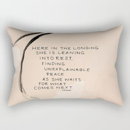 Here In The Longing She Is Leaning Into Rest, Finding Unexplainable Peace As She Waits For What Comes Next. Rectangular Pillow