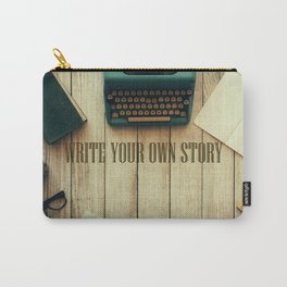 write your own story II Carry-All Pouch