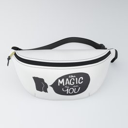The magic is in you Fanny Pack