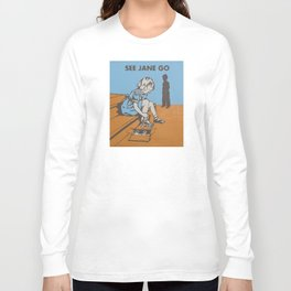 See Jane Go Long Sleeve T-shirt