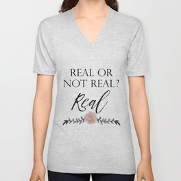 Real or not Real Unisex V-Neck