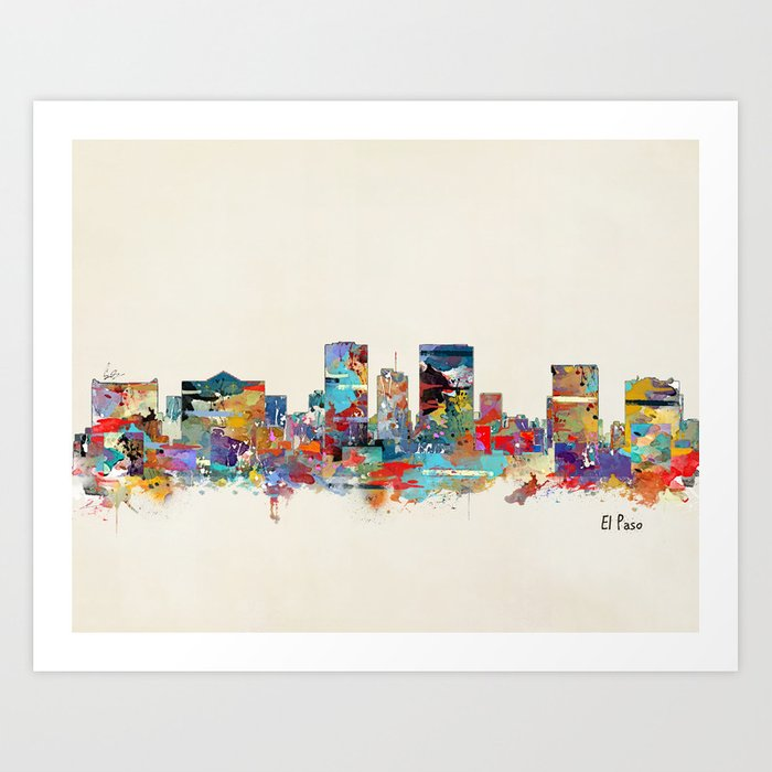 El Paso Texas Art Print By Bribuckley Society6