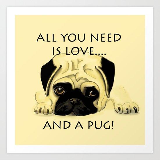 Love and a Pug Art Print