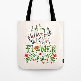 All My Wastelands Flower Tote Bag