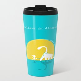 i believe in dinosaurs Metal Travel Mug