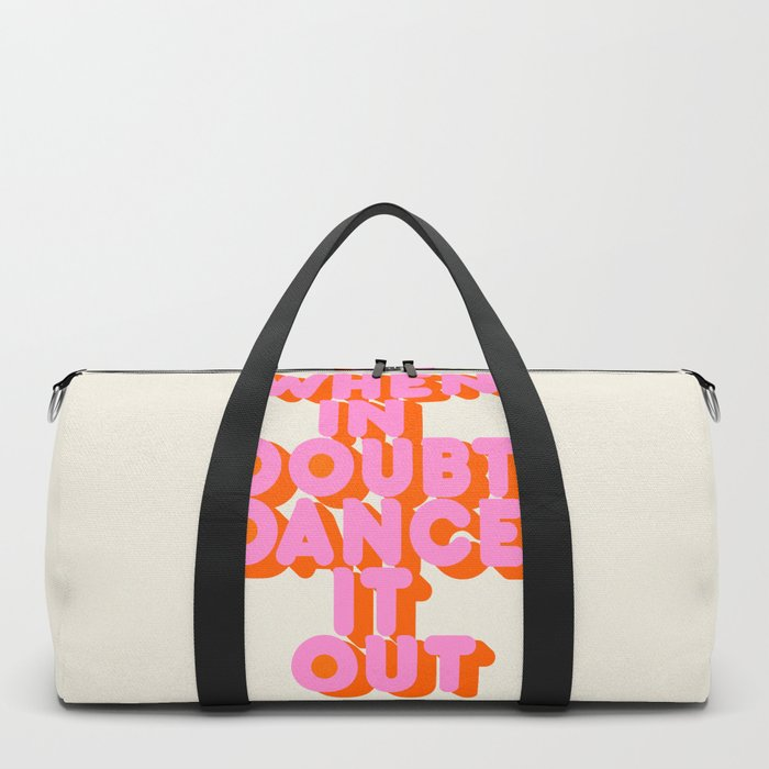 Dance it out Duffle Bag