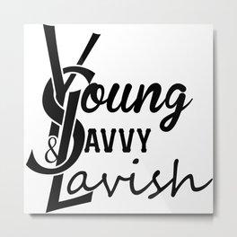 Young | Savvy | & Lavish | YS&L | Vol. 2 Metal Print