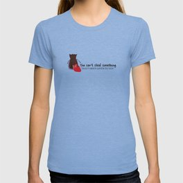 Outlaw Queen Quote (OUAT) T-shirt