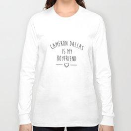 Cameron Dallas Is My Boyfriend Crop Top Tank Tumblr Vine Fangirl Dope Boyfriend T-Shirts Long Sleeve T-shirt