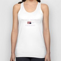 frank underwood Tank Tops featuring Frank for Prez by CleanSlate