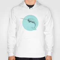 narwhal Hoodies featuring Narwhal by 1 of 20