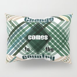 Time to change Pillow Sham