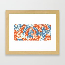 This cup lets you focus on your goal! Framed Art Print