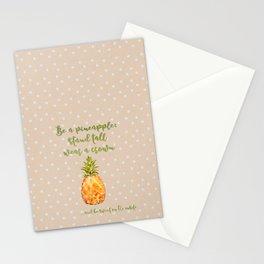 Be a pineapple- stand tall, wear a crown and be sweet on the inside Stationery Cards
